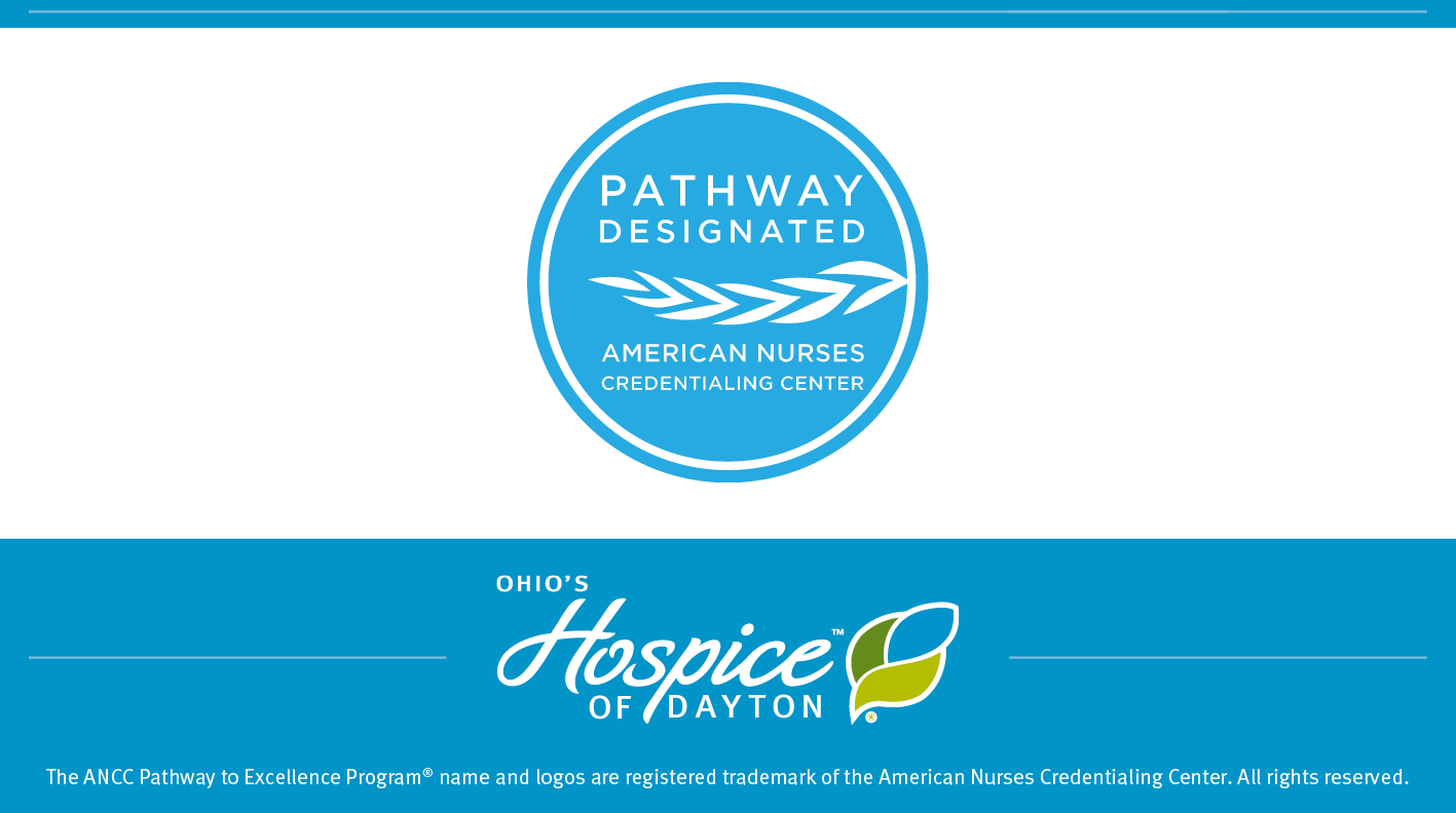 Ohio's Hospice Of Dayton Announces American Nurses Credentialing Center Pathway To Excellence Designation