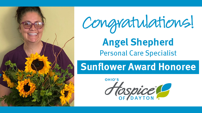 Angel Shepherd Of Ohio's Hospice Of Dayton Recognized With Sunflower Award