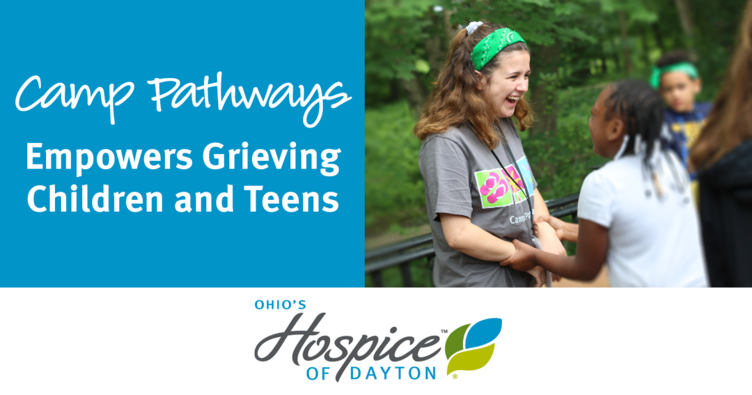 Camp Pathways Empowers Grieving Children And Teens