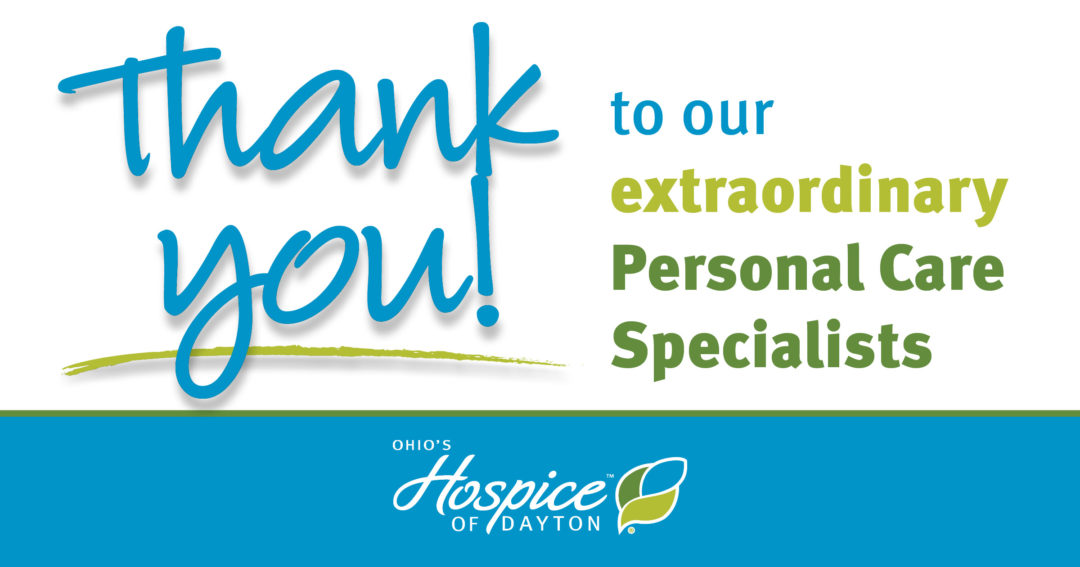 Thank You To Our Extraordinary Personal Care Specialists